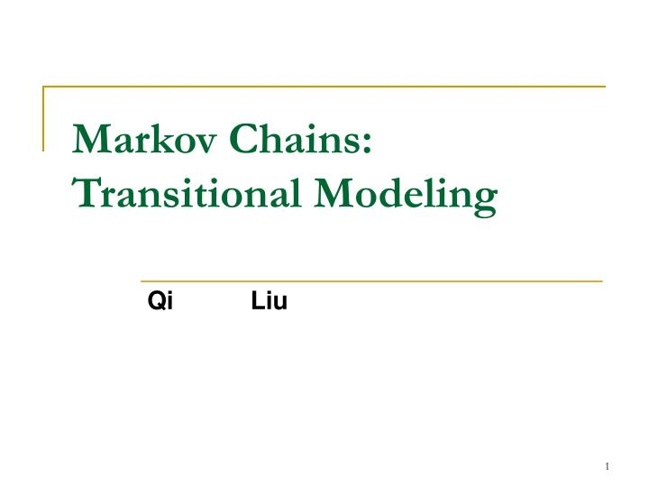 Markov chains transitional modeling