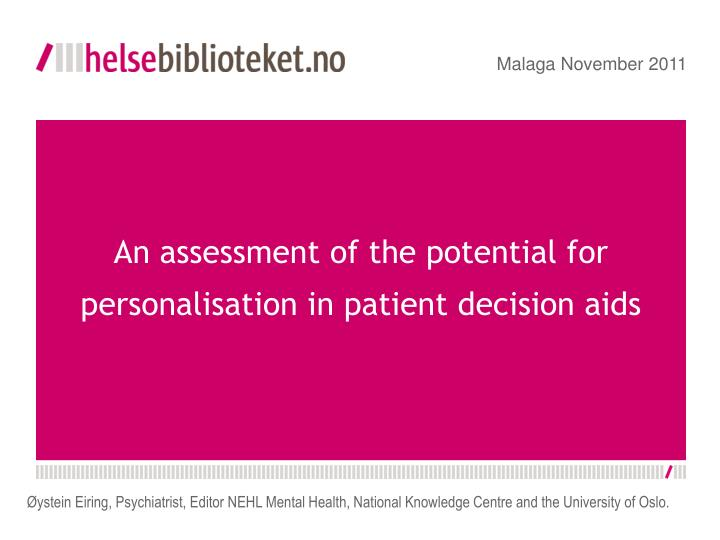 An assessment of the potential for personalisation in patient decision aids