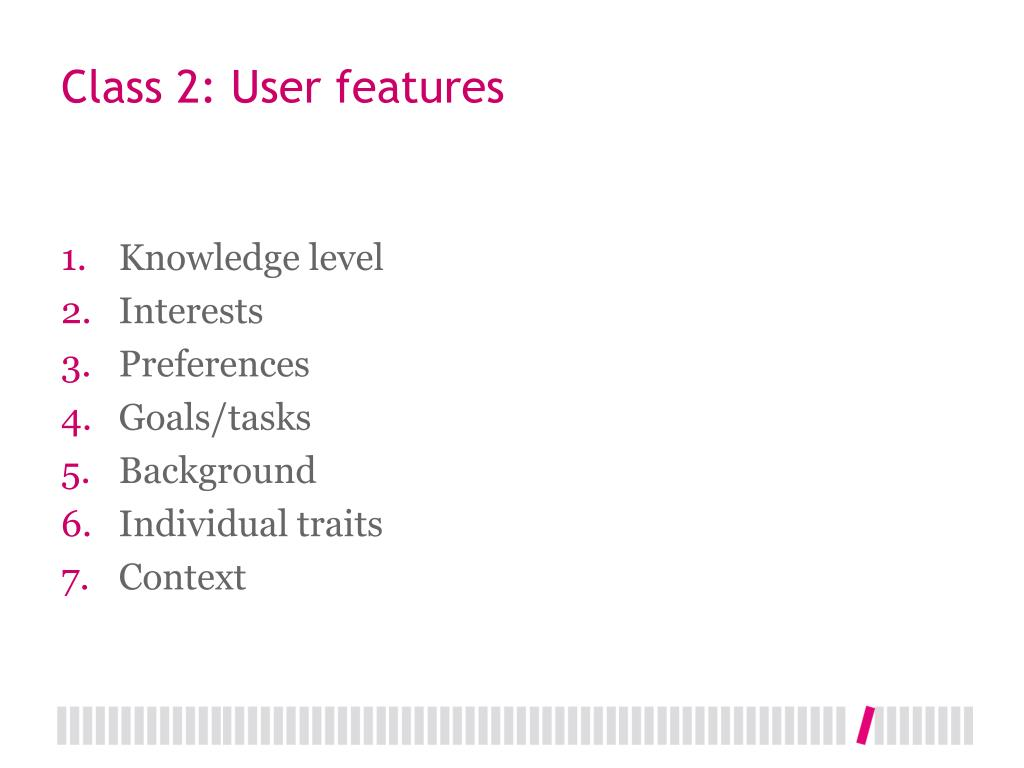 Class 2: User features