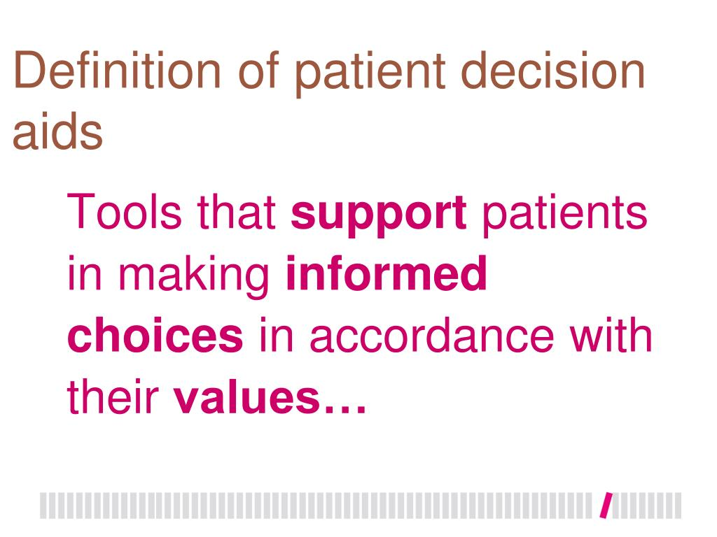 Definition of patient decision aids