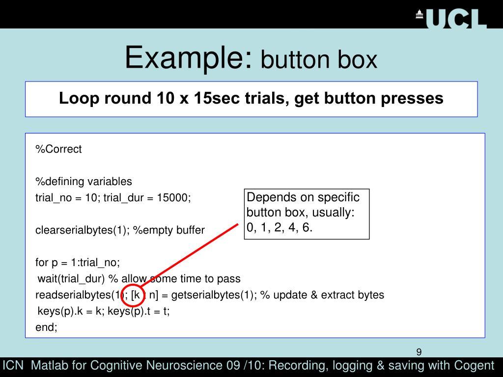 Loop round 10 x 15sec trials, get button presses