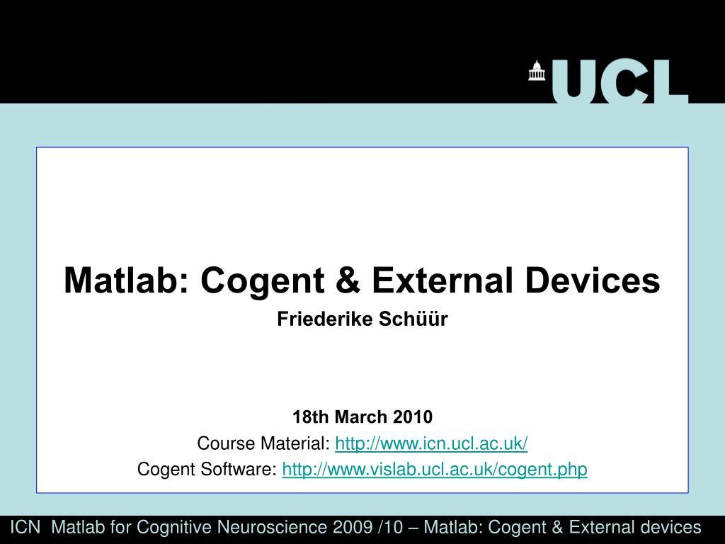 Matlab: Cogent & External Devices