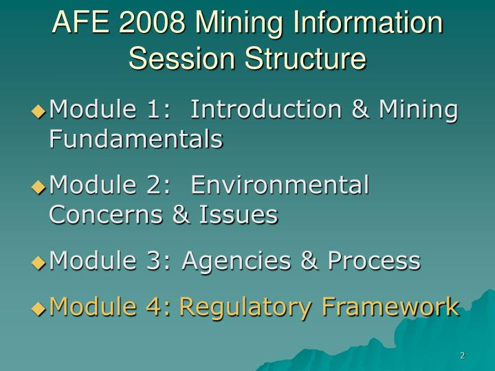 Afe 2008 mining information session structure l.jpg