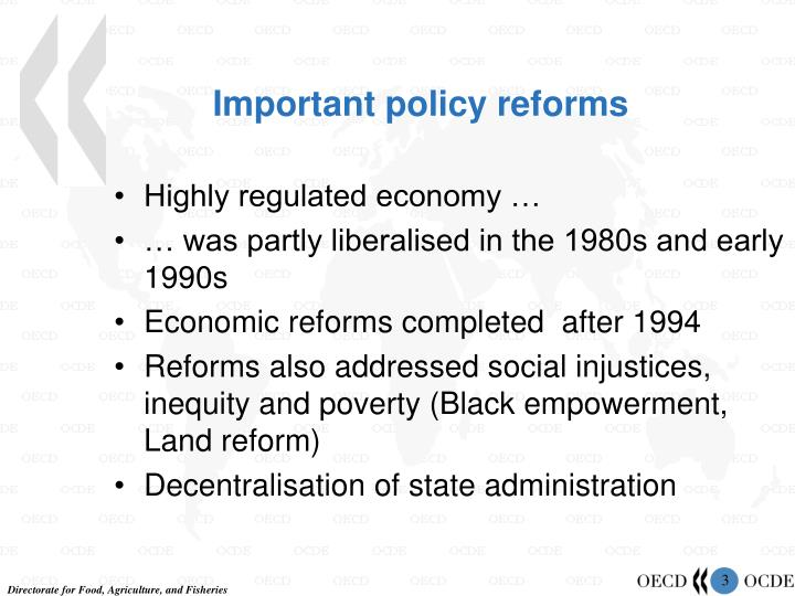 Important policy reforms