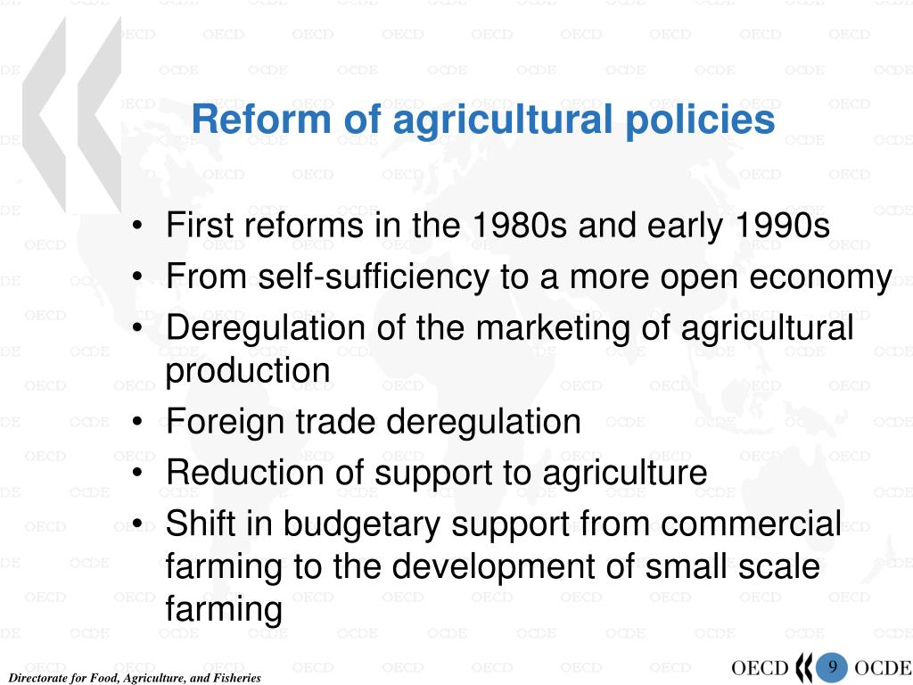 Reform of agricultural policies