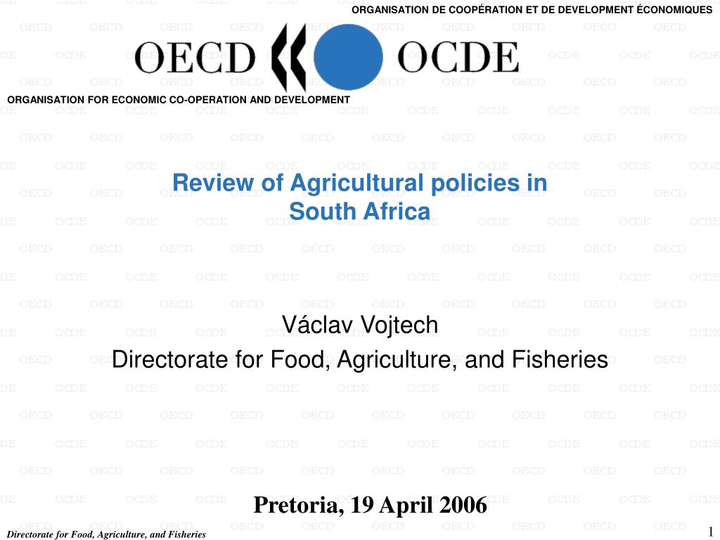 Review of Agricultural policies in
