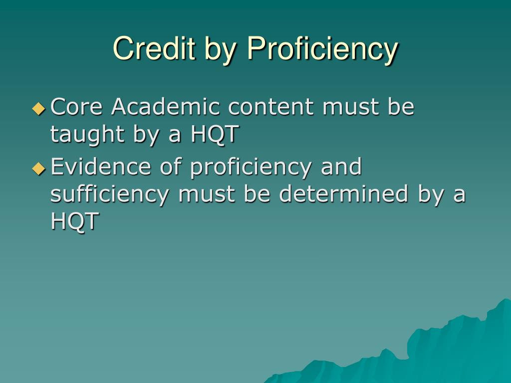 Credit by Proficiency