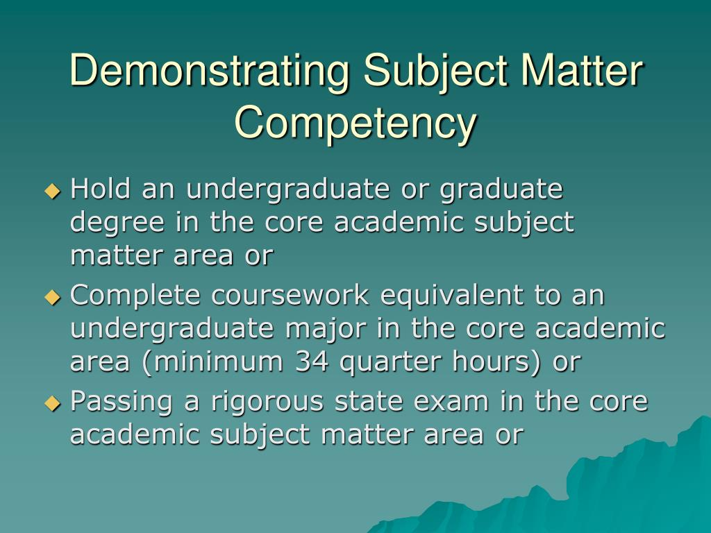 Demonstrating Subject Matter Competency