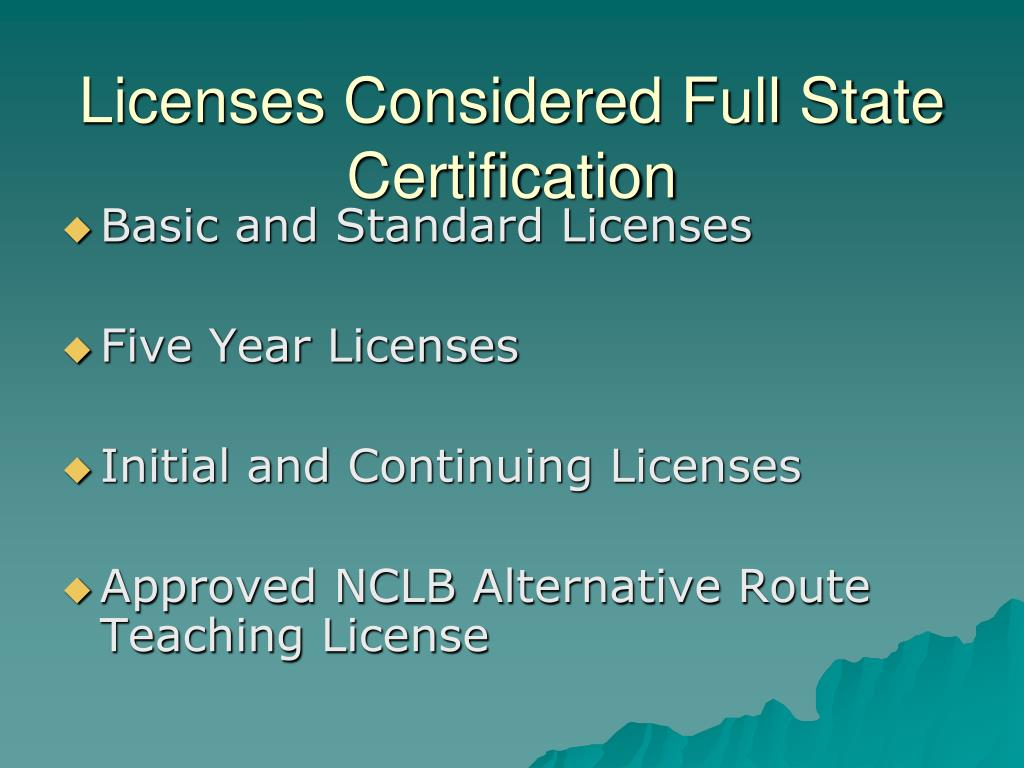 Licenses Considered Full State Certification