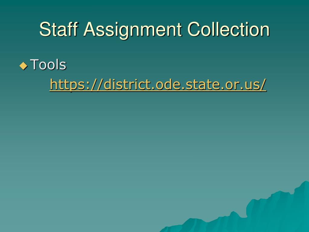 Staff Assignment Collection
