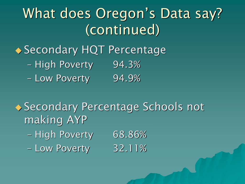 What does Oregon's Data say? (continued)