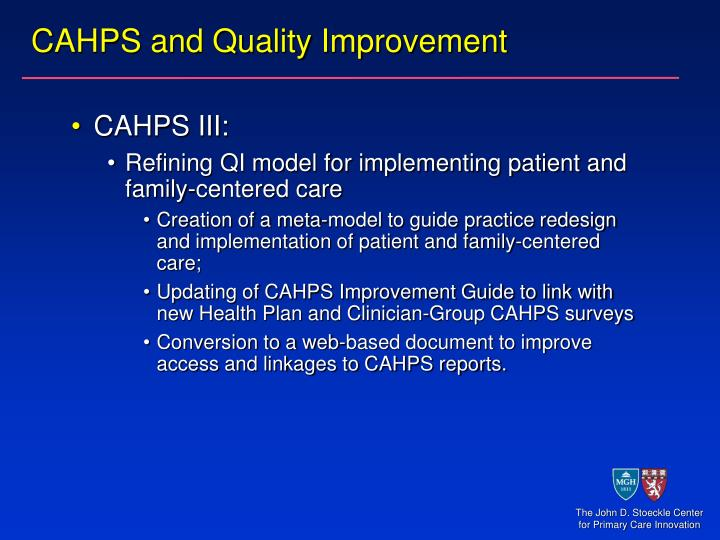 CAHPS and Quality Improvement