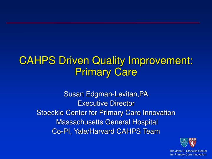 cahps driven quality improvement primary care