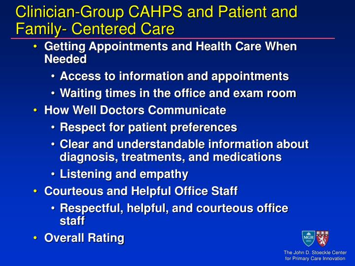 Clinician-Group CAHPS and Patient and Family- Centered Care