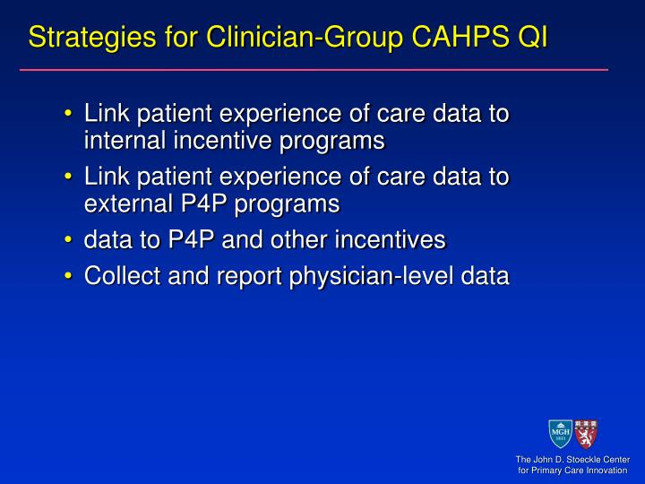 Strategies for Clinician-Group CAHPS QI