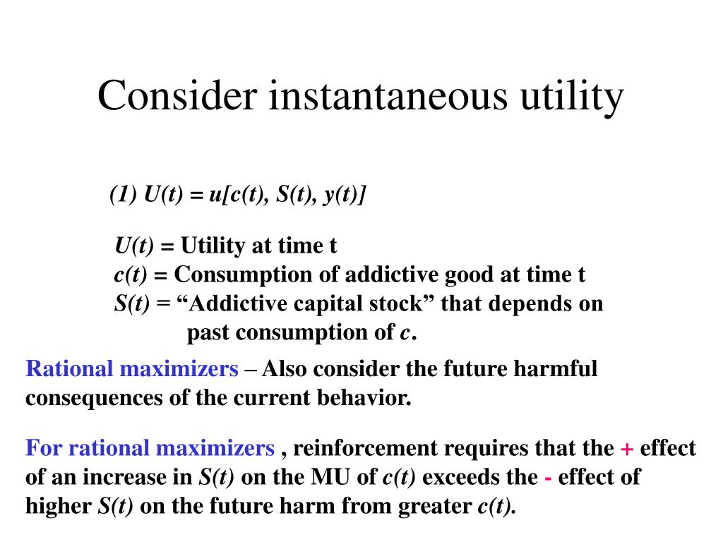 Consider instantaneous utility