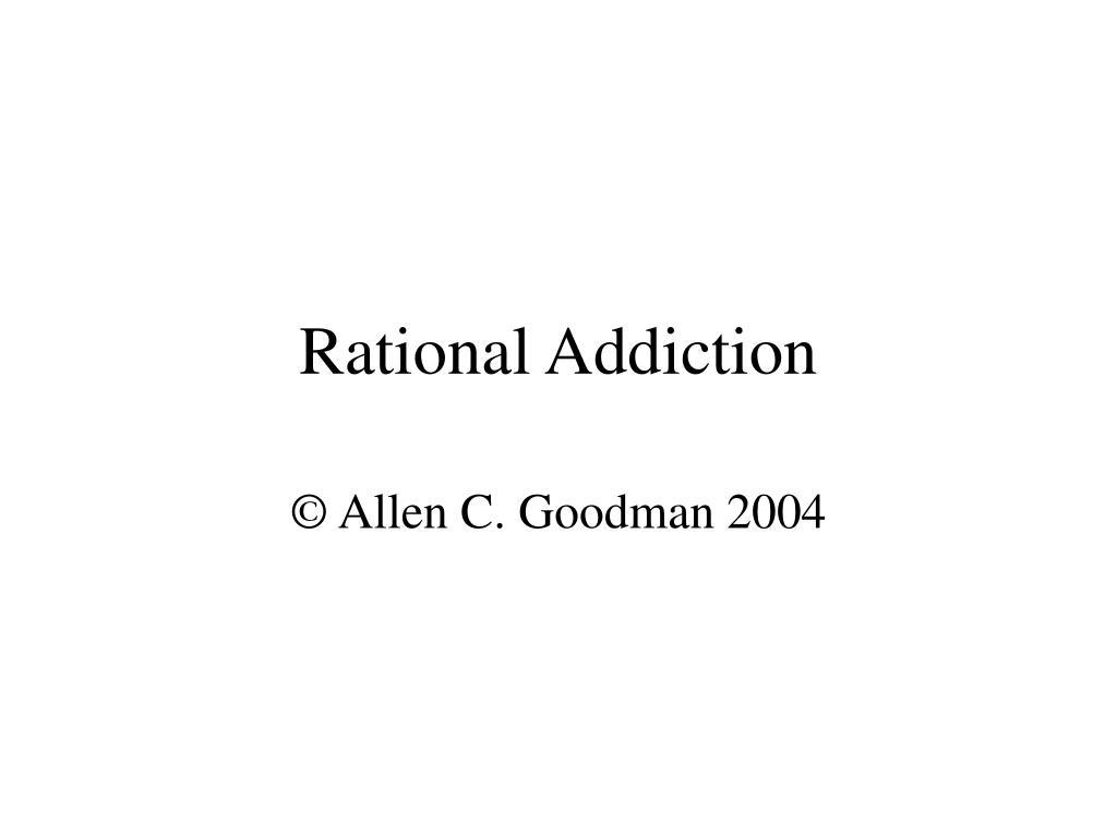 Rational Addiction