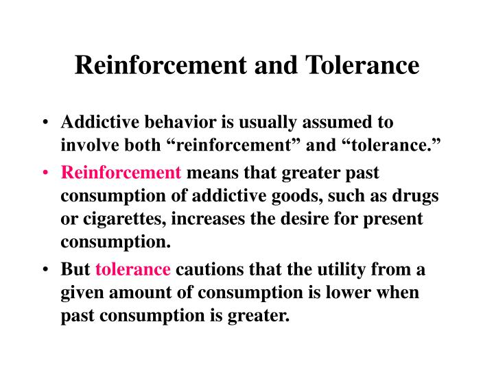 Reinforcement and tolerance