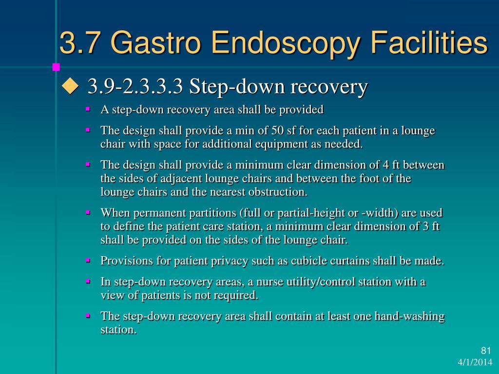 3.7 Gastro Endoscopy Facilities
