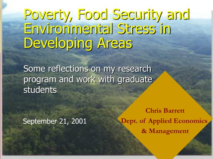 Poverty food security and environmental stress in developing areas