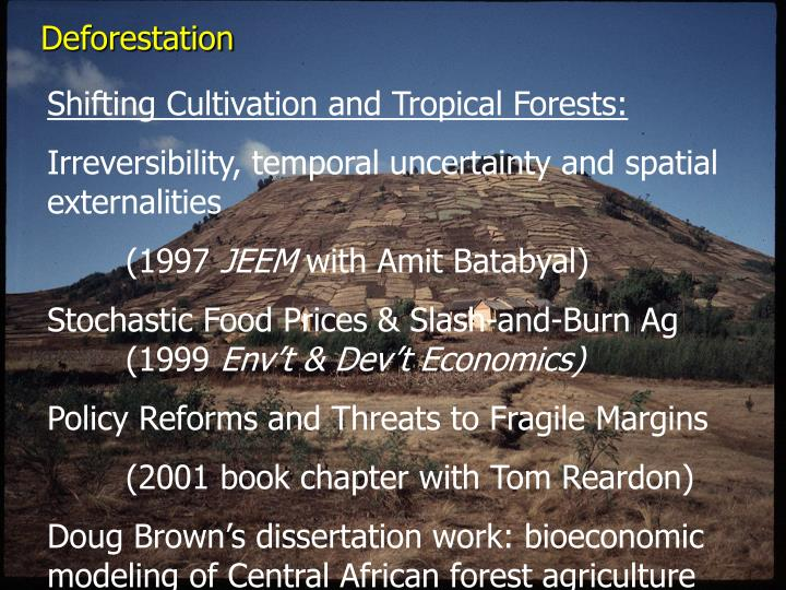 Shifting Cultivation and Tropical Forests: