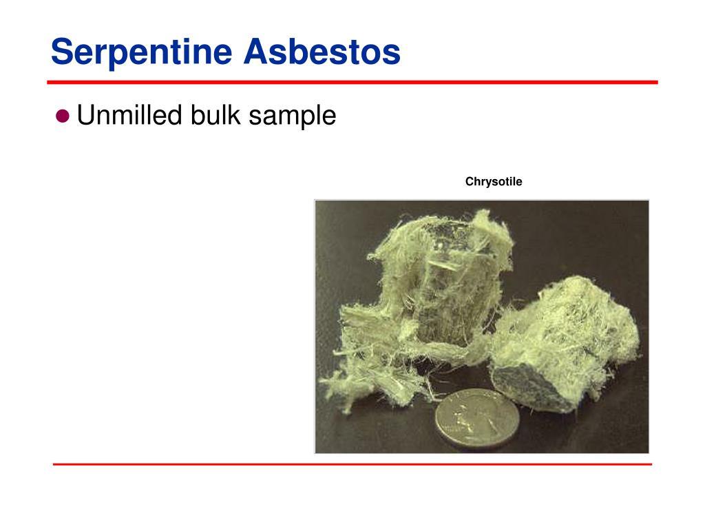 Serpentine Asbestos