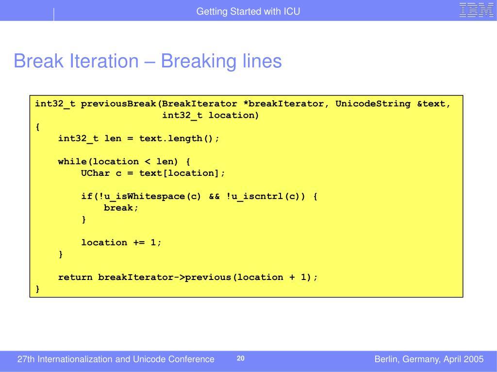 Break Iteration – Breaking lines