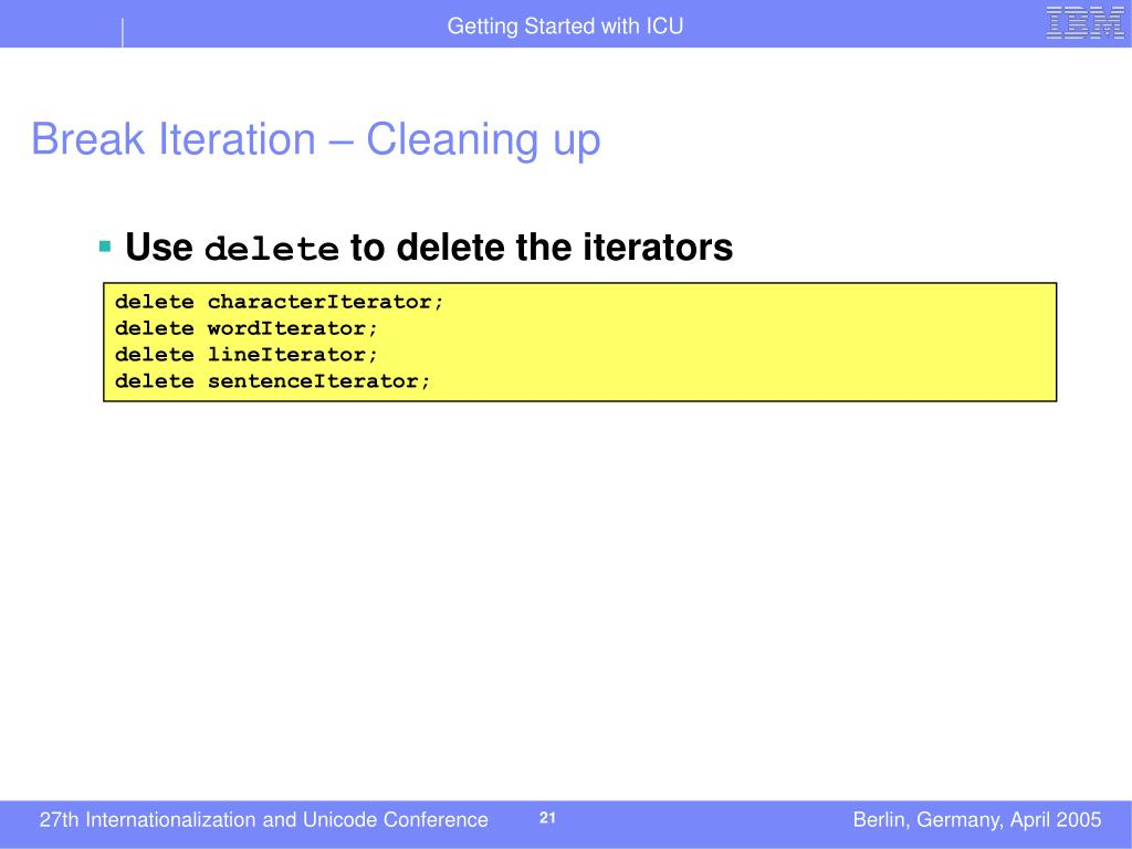 Break Iteration – Cleaning up