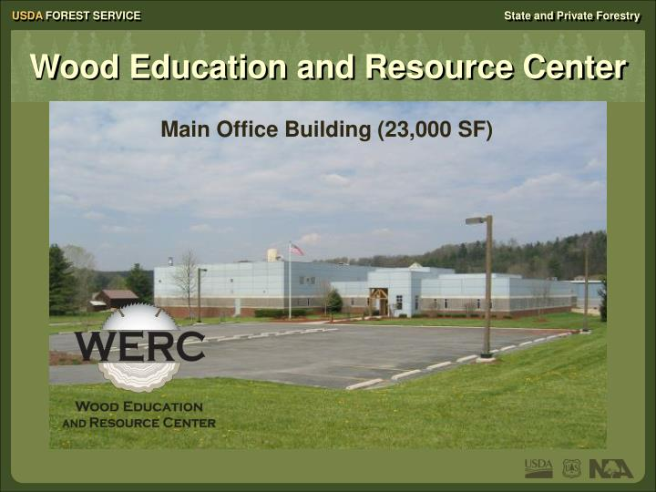 Wood Education and Resource Center