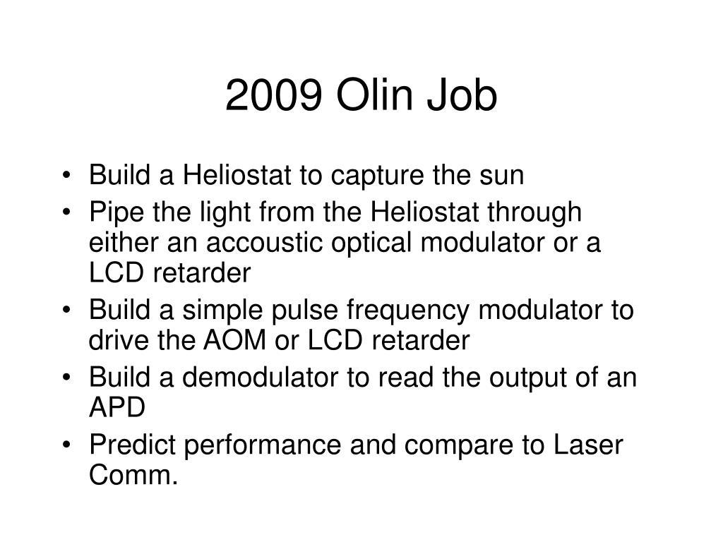 2009 Olin Job