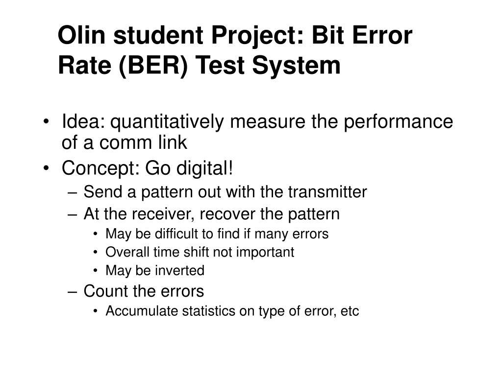 Olin student Project: Bit Error Rate (BER) Test System