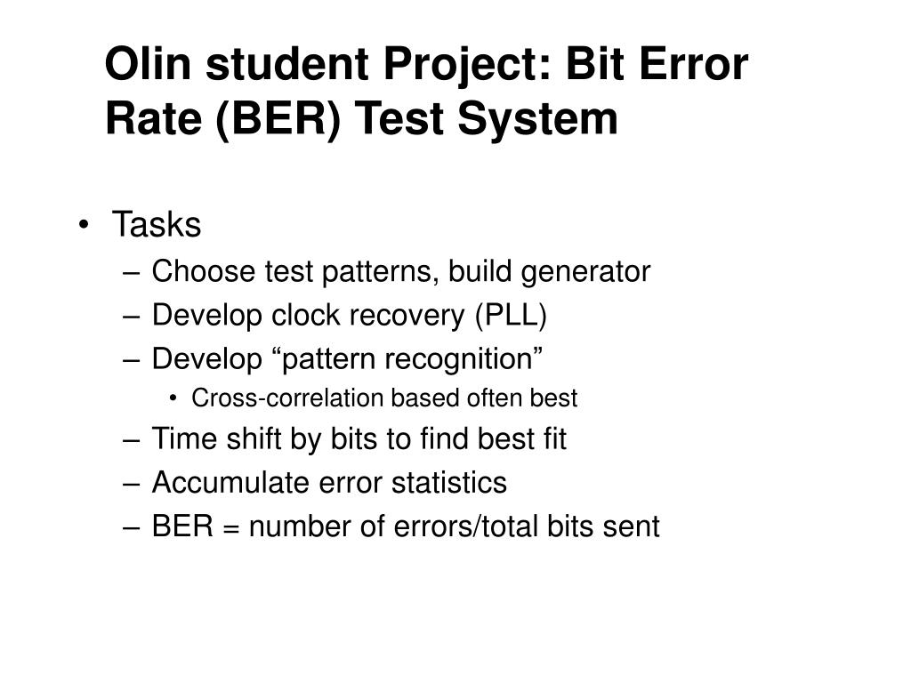 Olin student Project: Bit Error Rate (BER) Test System
