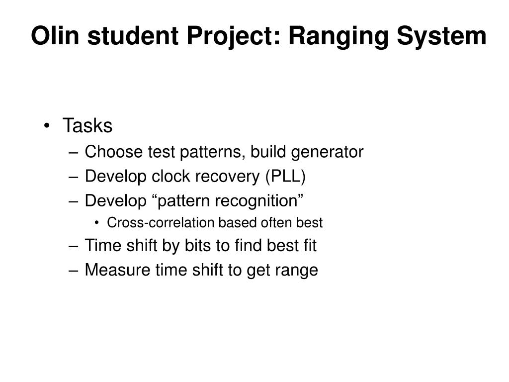 Olin student Project: Ranging System