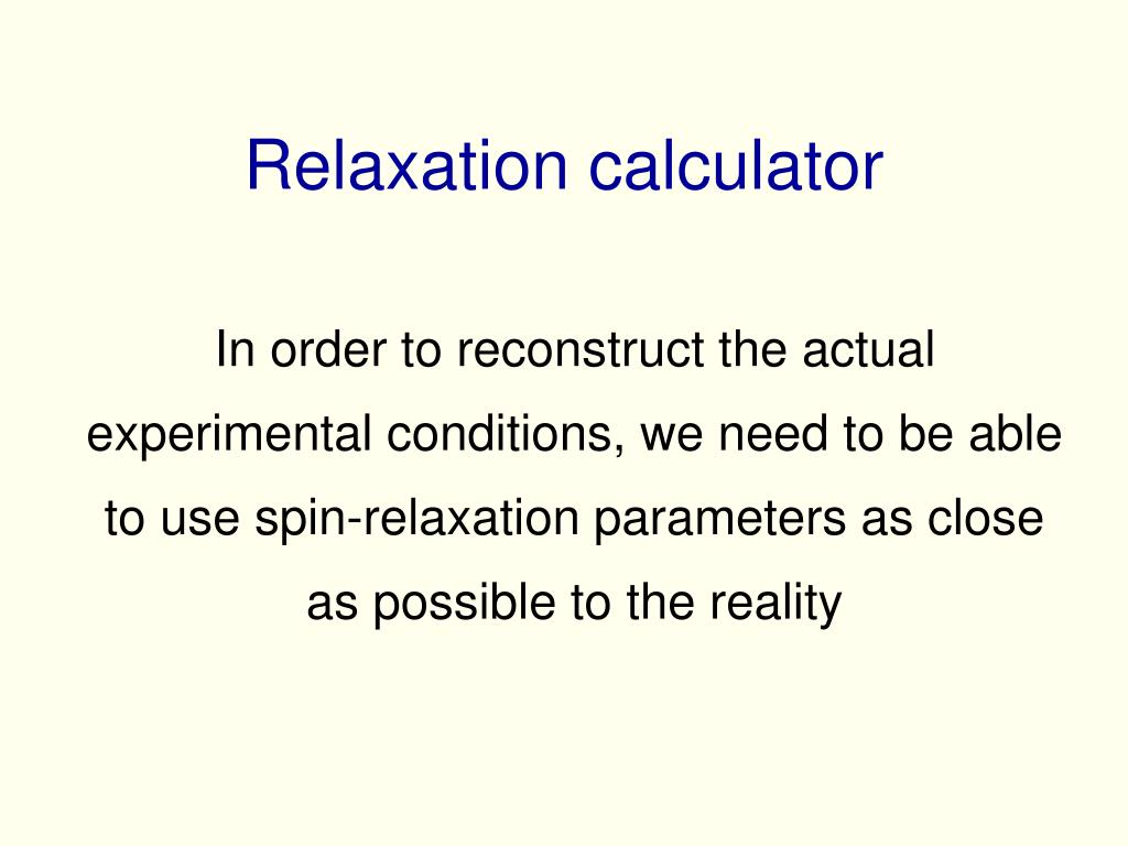Relaxation calculator