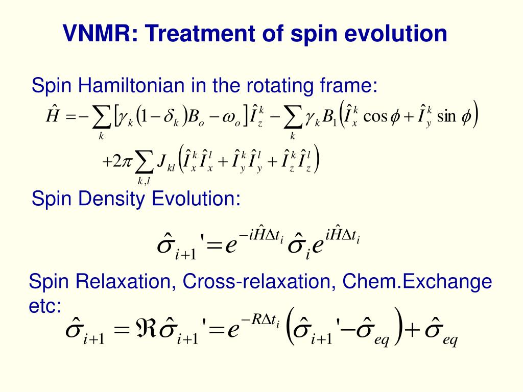 VNMR: Treatment of spin evolution