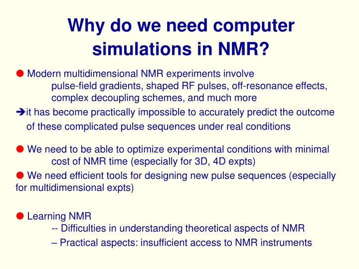 Why do we need computer simulations in nmr3