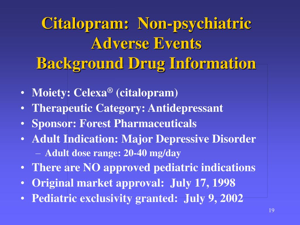 Citalopram:  Non-psychiatric Adverse Events