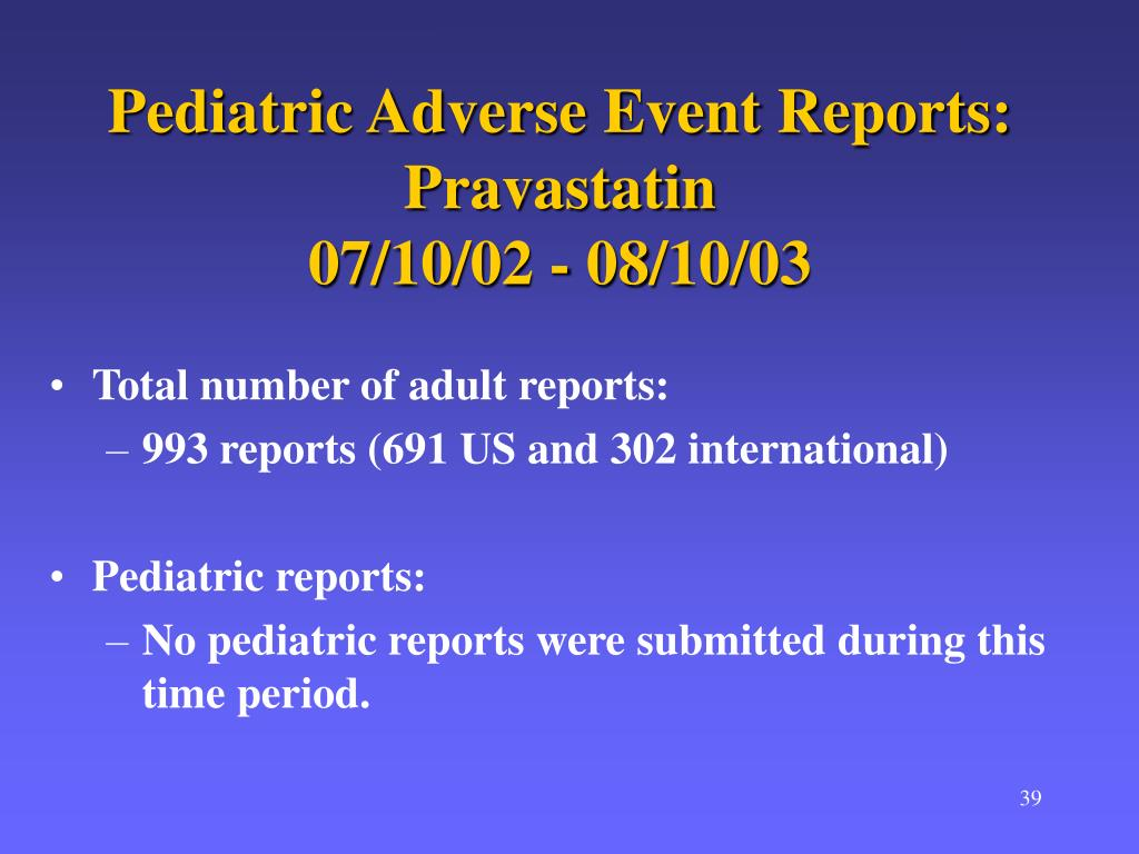 Pediatric Adverse Event Reports: Pravastatin