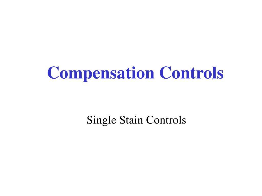 Compensation Controls