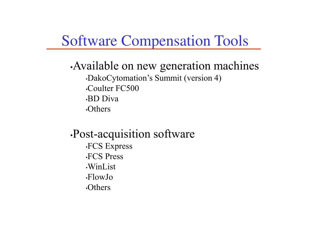 Software Compensation Tools