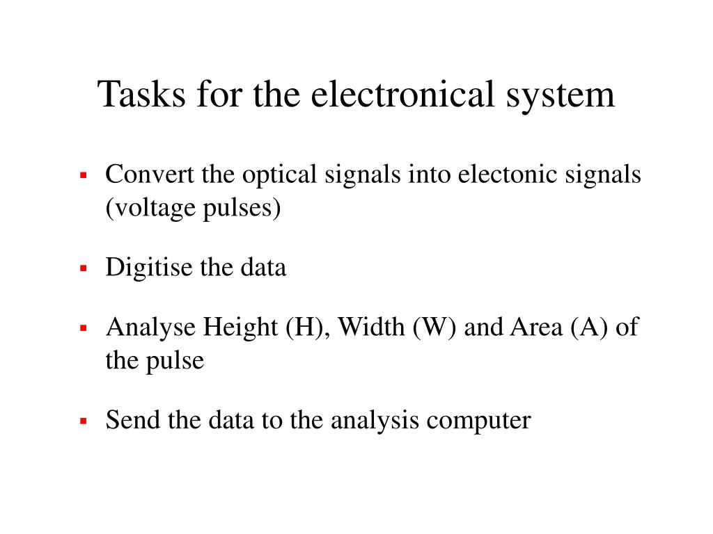 Tasks for the electronical system