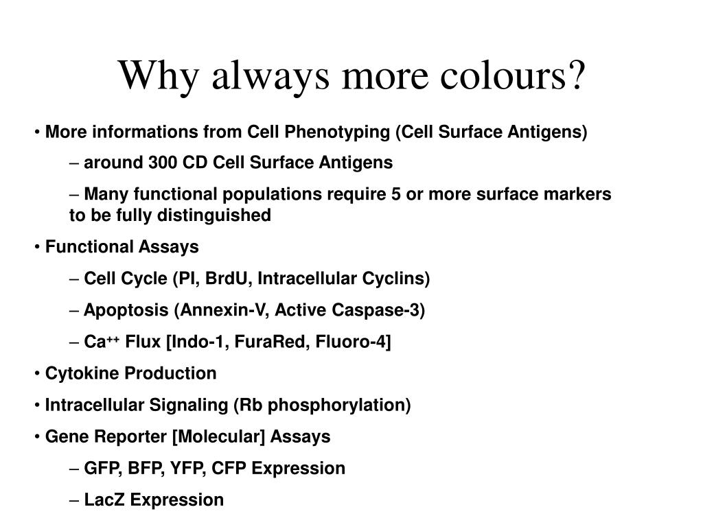 Why always more colours?