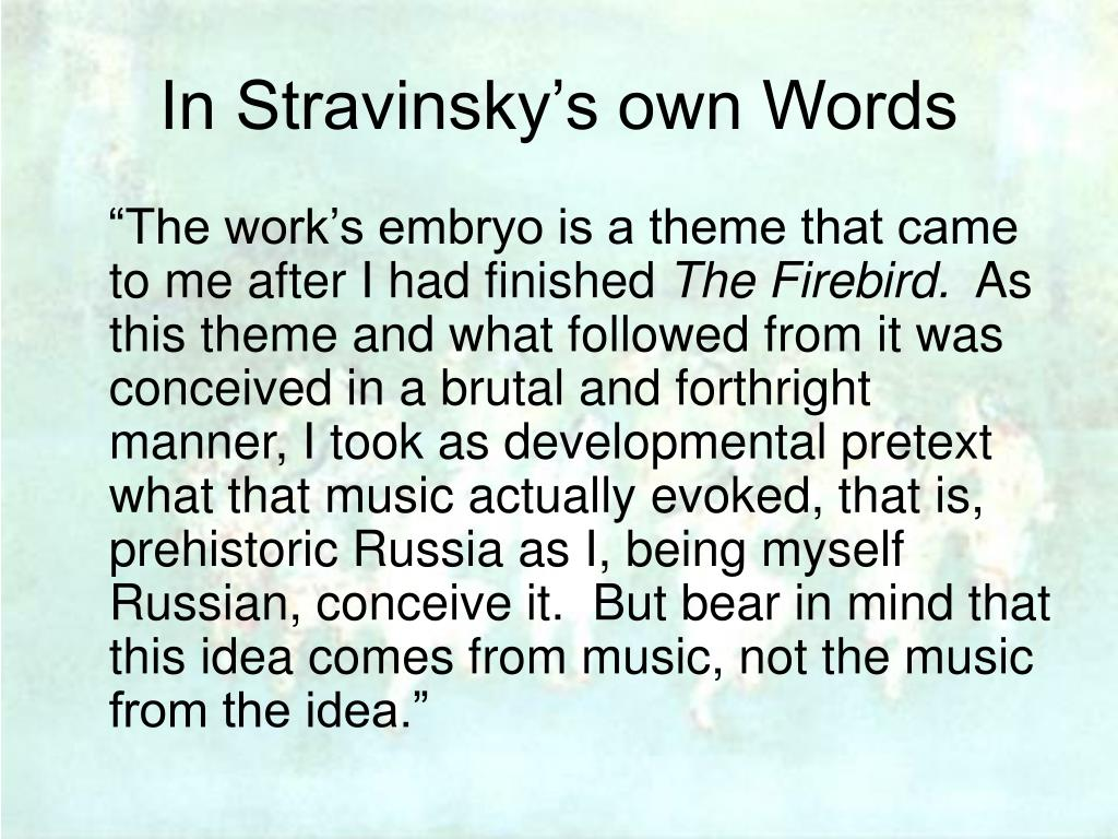 In Stravinsky's own Words