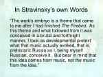 in stravinsky s own words