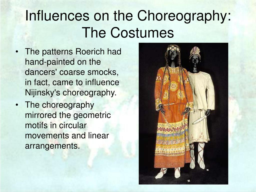 Influences on the Choreography:
