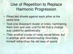use of repetition to replace harmonic progression