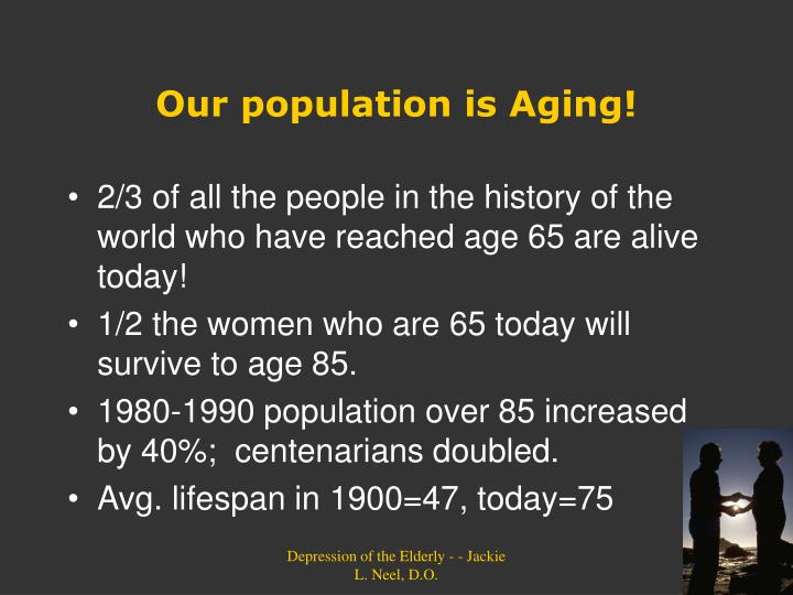 Our population is Aging!