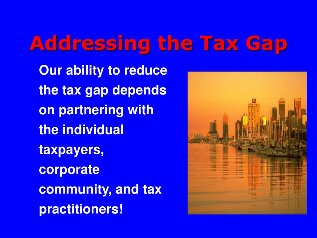 Addressing the Tax Gap