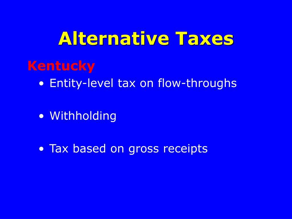 Alternative Taxes