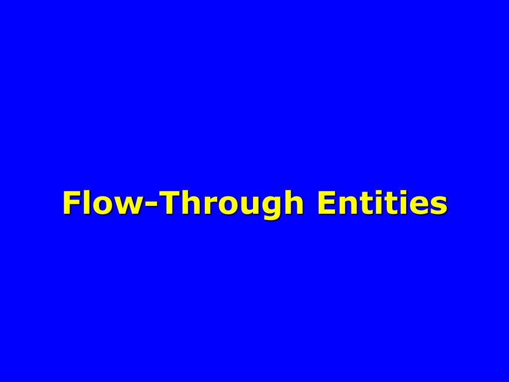 Flow-Through Entities